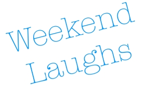 Weekend Laughs Header
